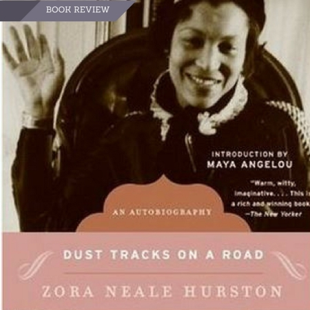 Zora Neale Hurston, Book Review, Dust Tracks on A Road