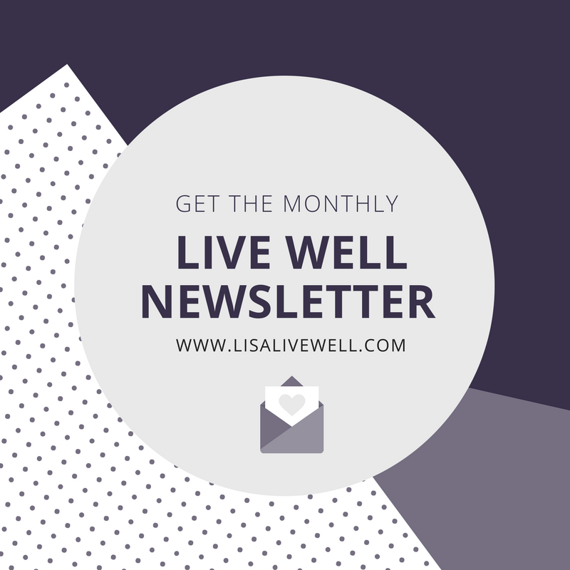 Lisa Live Well Newsletter