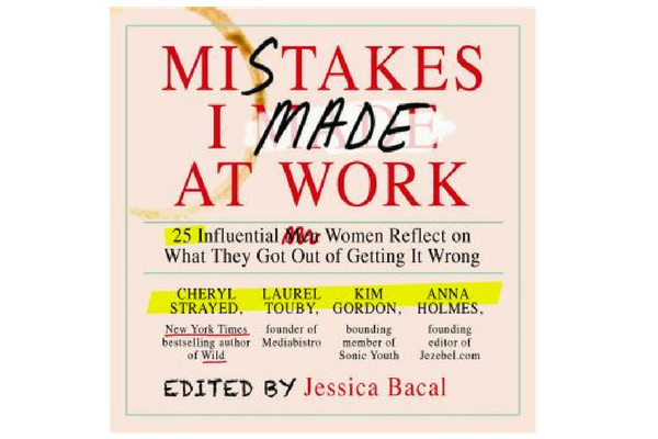 Mistakes I made at work, book review
